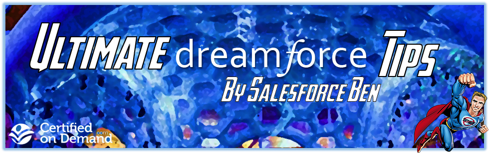 The 5 Ultimate Dreamforce Tips