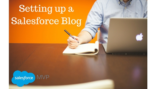 MVP Special – Setting up a Salesforce Blog