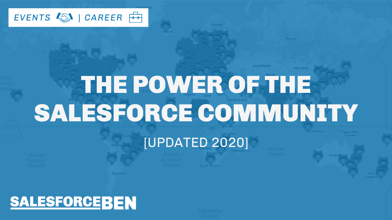 The Power of the Salesforce Trailblazer Community [Updated 2020]