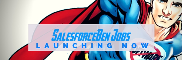 Introducing SalesforceBen Jobs!