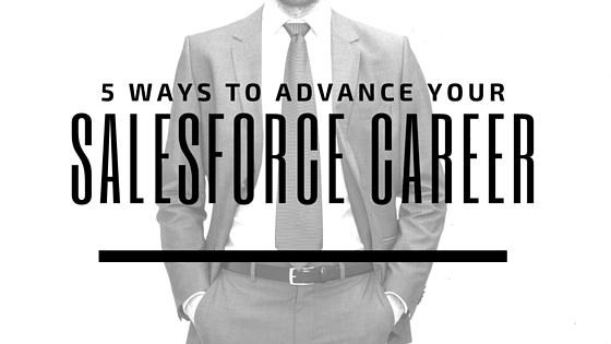 5 Ways To Advance Your Salesforce Career