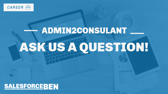 Admin2Consultant – Ask us a Question!