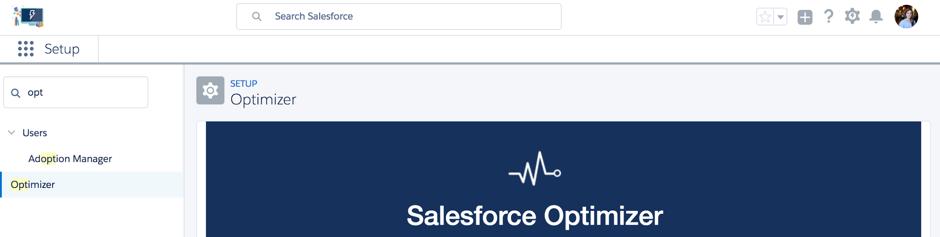 The Secret Weapon: Salesforce Optimizer Report - Salesforce Ben
