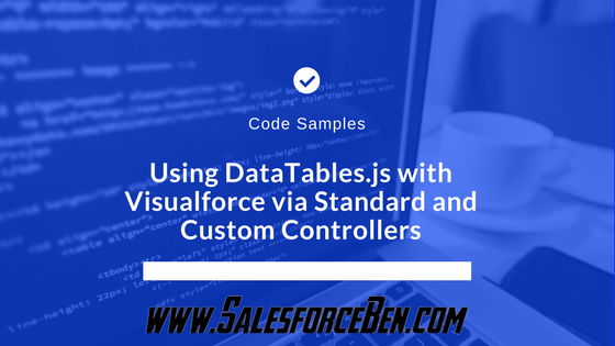 Code Samples - Using DataTables js with Visualforce via