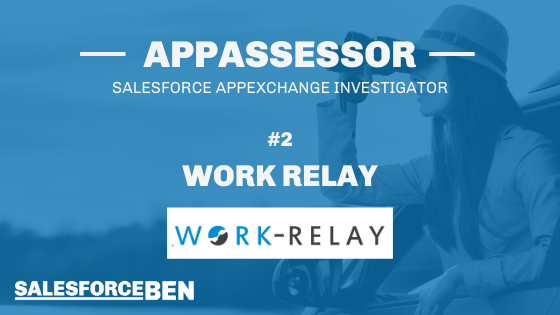Work Relay In-Depth Review [The AppAssessor #2]