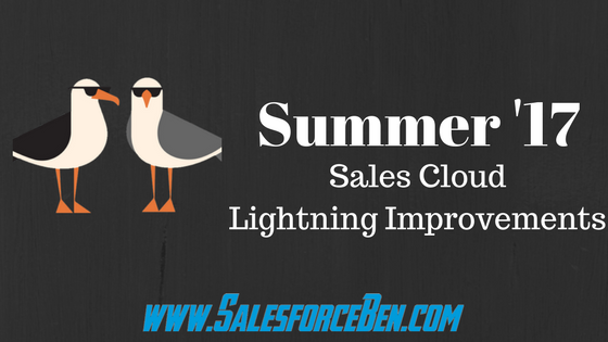 Salesforce Summer '17 – Sales Cloud Lightning Improvements