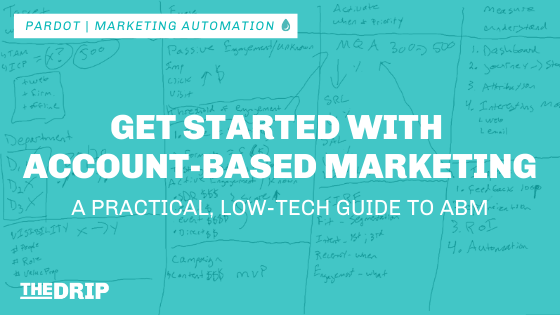 Get Started With ABM: a Practical Guide to Account-Based Marketing
