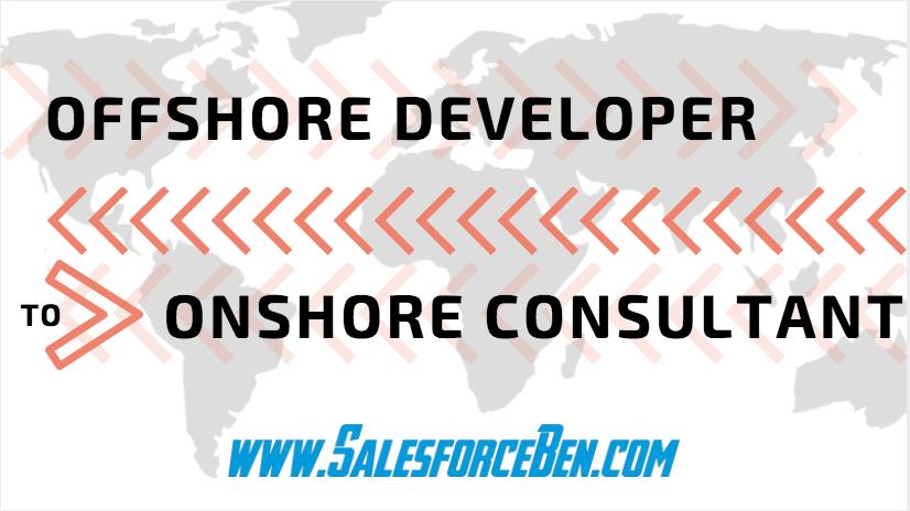 Offshore Developer to Onshore Consultant