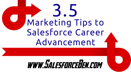3.5 Tips to Salesforce Career Advancement