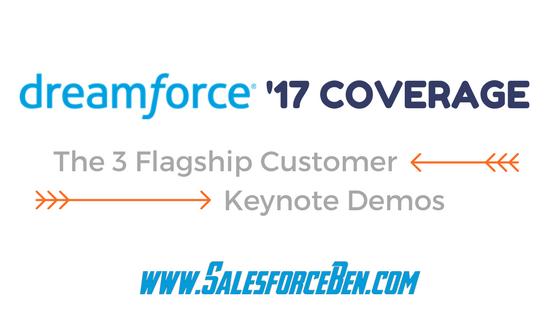 Dreamforce 2017: The 3 Flagship Customer Keynote Demos