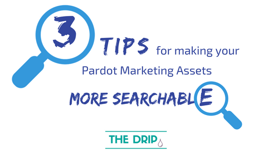 3 tips for making your Pardot Marketing Assets more searchable