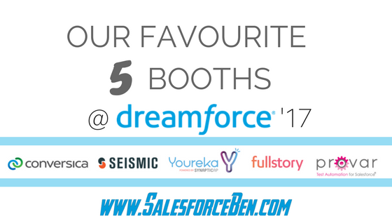 Our Favourite 5 Booths @ Dreamforce '17