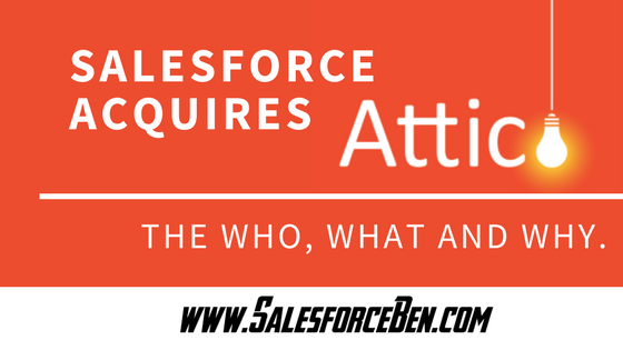Salesforce Acquires Attic Labs: The Who, What and Why.