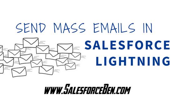 Send Mass Emails in Salesforce Lightning
