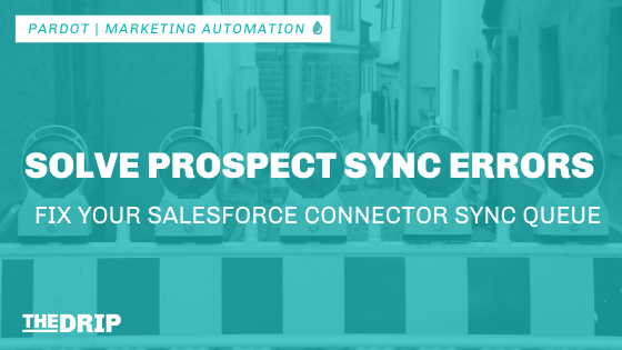 Solve Prospect Sync Errors: Fix the Salesforce Connector Sync Error Queue