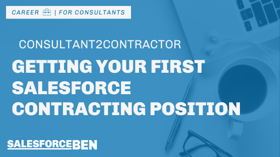 Getting Your First Salesforce Contracting Position