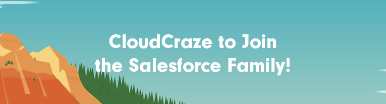 Salesforce Acquire CloudCraze!