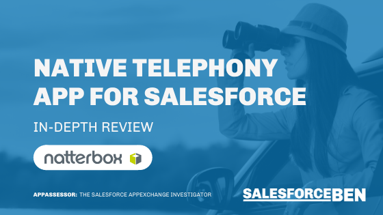 Native Telephony App for Salesforce [In-Depth Review]