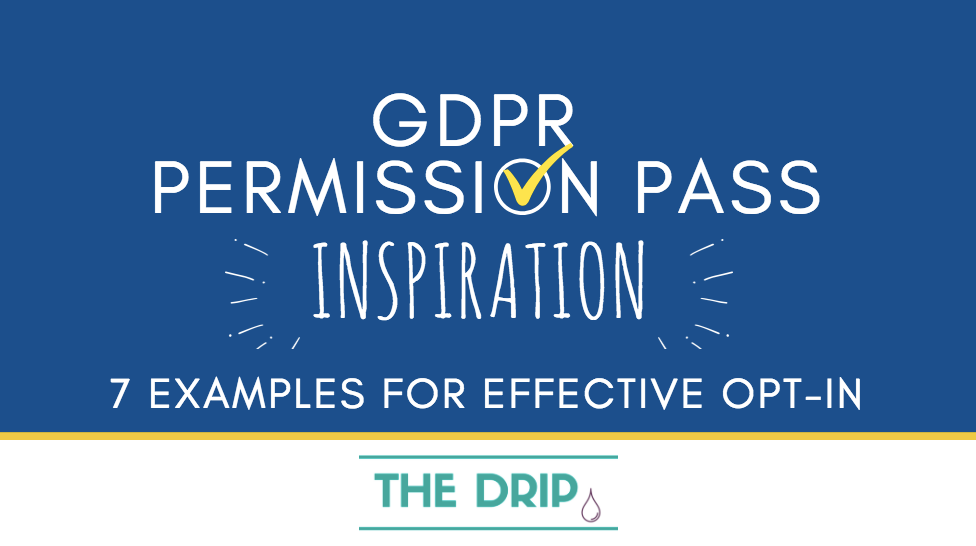 GDPR Permission Pass Inspiration: 7 examples for effective Opt-in