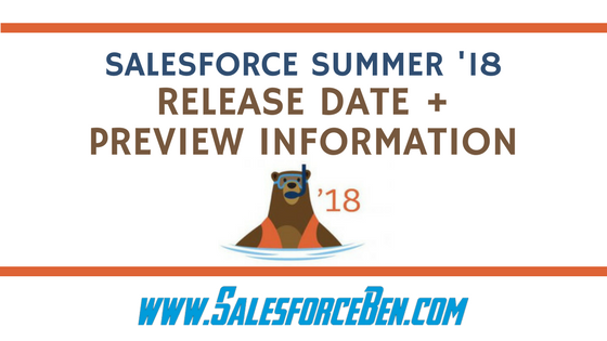 Salesforce Summer '18 Release Date + Preview Information