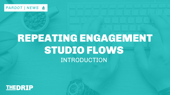 Repeating Engagement Studio Flows Introduction