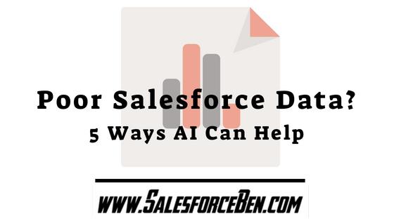 Poor Salesforce Data? 5 Ways AI Can Help