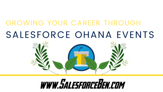 Growing Your Career Through Salesforce Ohana Events
