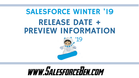 Salesforce Winter '19 Release Date + Preview Information