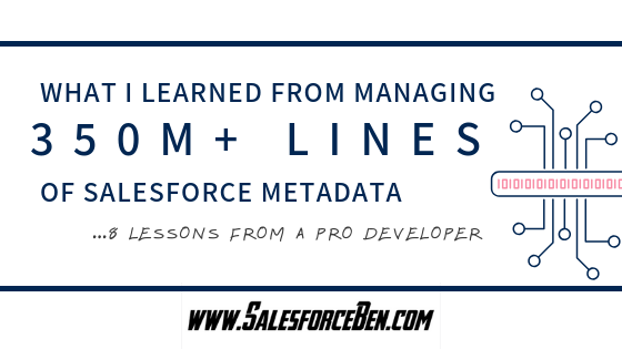8 Lessons from Managing Over 350M Lines of Salesforce Metadata