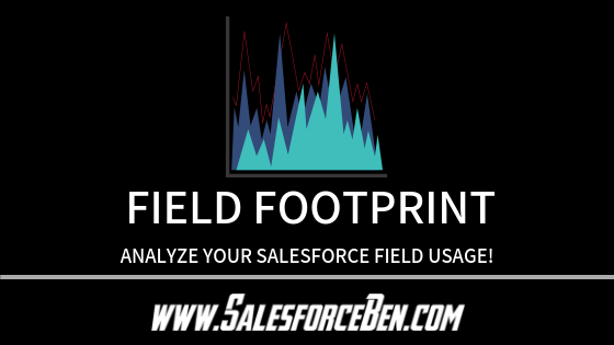 Field Footprint – Analyze Your Salesforce Field Usage!