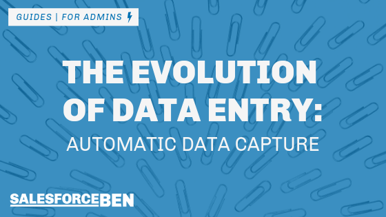 The Evolution of Data Entry – Automatic Data Capture