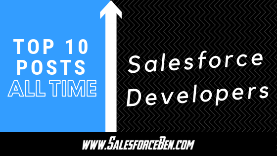 Top 10 Salesforce Developer Posts of All Time