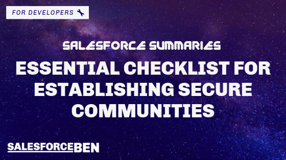 Salesforce Summaries – Defend Your Castle: An Essential Checklist for Establishing Secure Communities