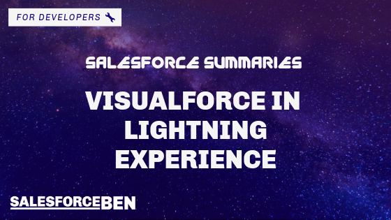 Salesforce Summaries – Visualforce in Lightning Experience