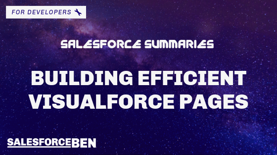 Salesforce Summaries – Building Efficient Visualforce Pages