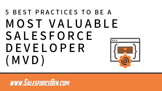 5 Best Practices to be a Most Valuable Salesforce Developer (MVD)