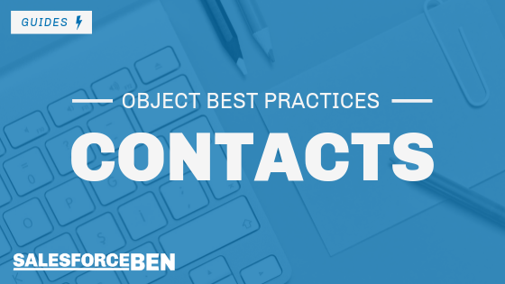 Salesforce Best Practices – Contact Object