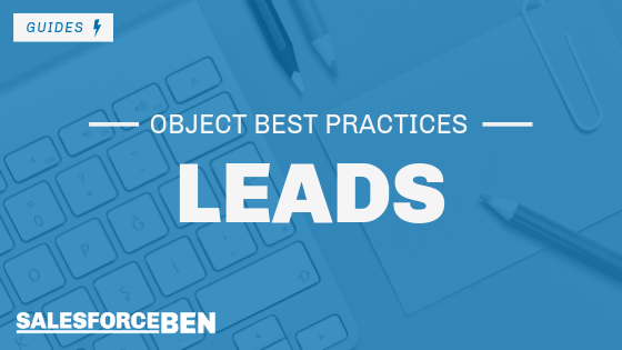 Salesforce Best Practices – Lead Object