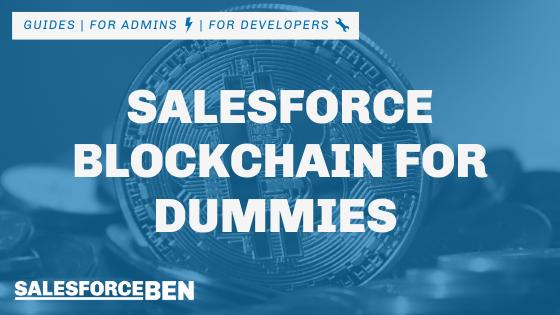 Salesforce Blockchain for Dummies