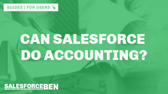 Can Salesforce Do Accounting?