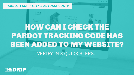 How Can I Check the Pardot Tracking Code Has Been Added to My Website?