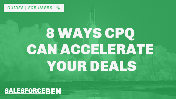 8 Ways CPQ Can Accelerate Your Deals