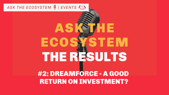 The Results: Dreamforce – A Good Return on Investment?
