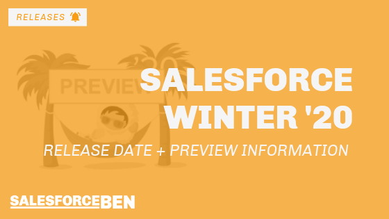 Salesforce Winter '20 Release Date + Preview Information
