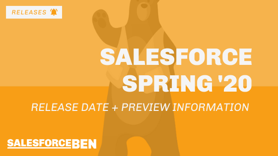 Salesforce Spring '20 Release Date + Preview Information