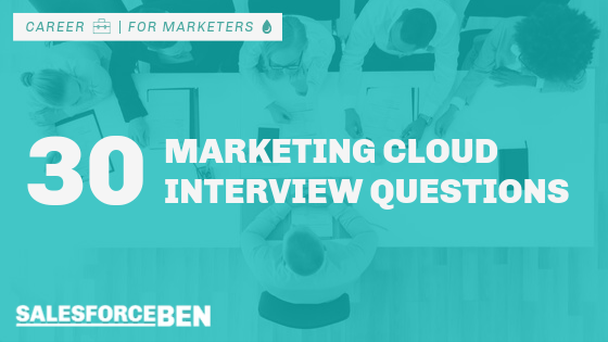 30 Marketing Cloud Interview Questions & Answers