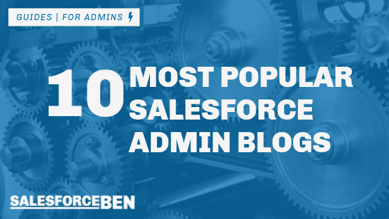 10 Most Popular Salesforce Admin Blogs