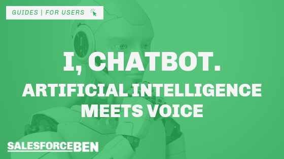 I, Chatbot – Artificial Intelligence Meets Voice