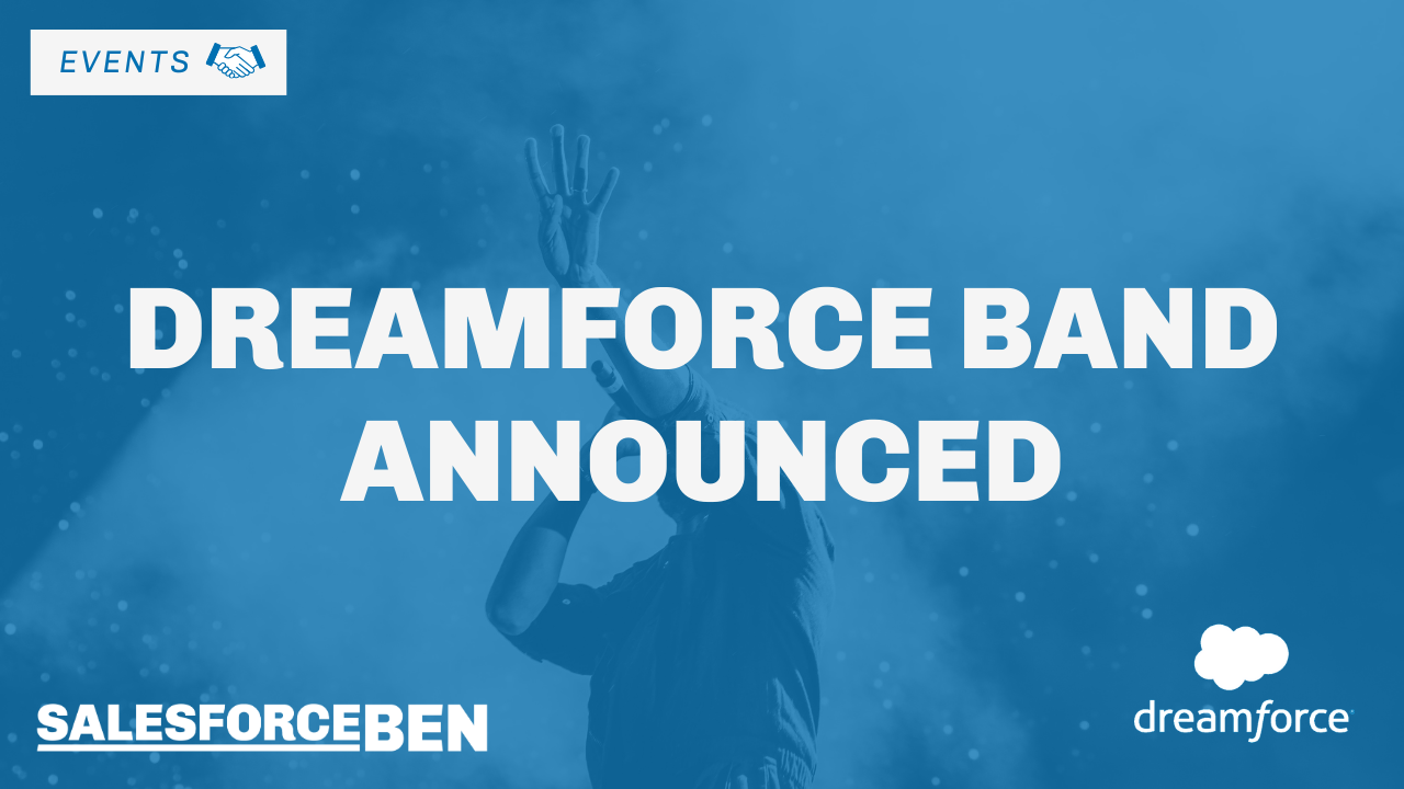 Breaking News: Dreamforce Band 2019 Announced!