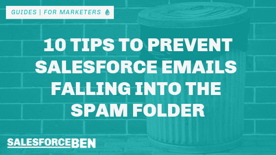 10 Tips to Prevent Salesforce Emails Falling into the Spam Folder